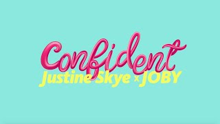 Justine Skye - Confident (TikTok edition - #TheSongOfUs) YouTube Videos