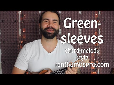 Greensleeves Chord Melody Ukulele Tutorial