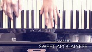 Sweet Apocalypse (from SKAM France Season 3) - Lambert (Piano Cover)