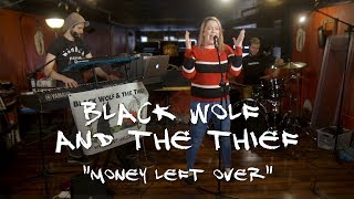 """Money Left Over"" - Youngstown Playlist - B-SIDES - Black Wolf and the Thief"