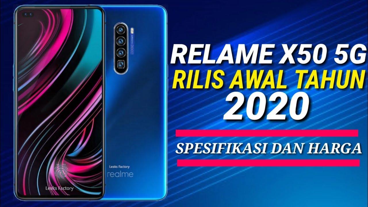 Realme X50 Akan Rilis Dengan Harga Yang Murah Dan Spek ...