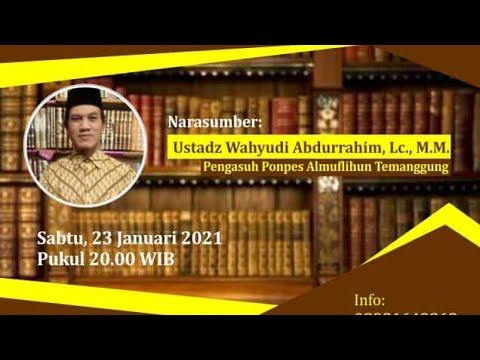 Urgensi Ilmu Ushul Fiqih dalam Ijtihad Kontemporer - Ustadz Wahyudi Abdurrahim, Lc., M.M.