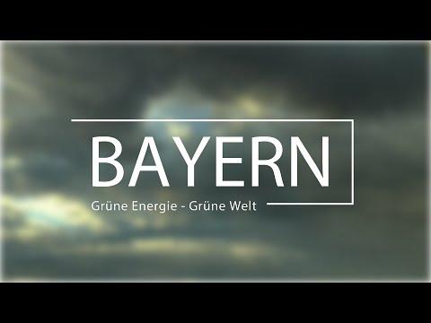 Bayern  Grüne Energie   Grüne Welt