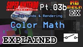 Color Math - Super Nintendo Entertainment System Features Pt. 03b