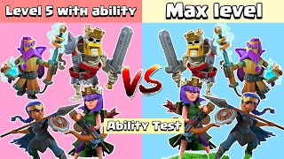 Level 5 Hero with Ability VS Max Level Heroes | Clash of Clans