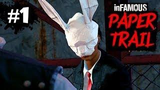 LE LAPIN BLANC - Infamous Second Son DLC : PAPER TRAIL - Let
