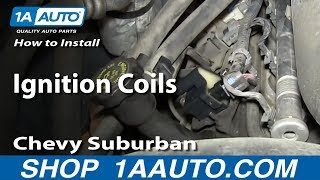 How To Install Replace Ignition Coils 2000-06 5.3L Chevy Suburban