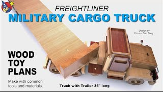 Wood Toy Plans - Military Cargo Freightliner