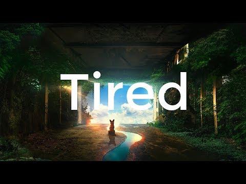 Alan Walker ft. Gavin James - Tired (Kygo Remix) [Lyrics]