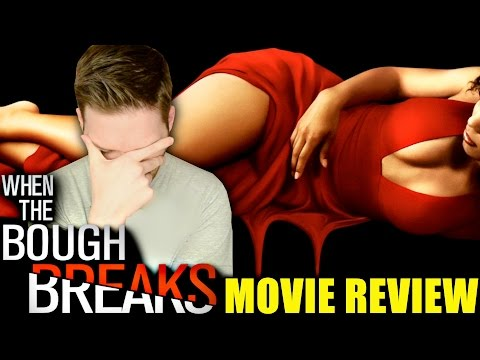 When the Bough Breaks - Movie Review