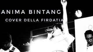 Download Lagu Anima - Bintang ( Della Firdatia Cover ) mp3