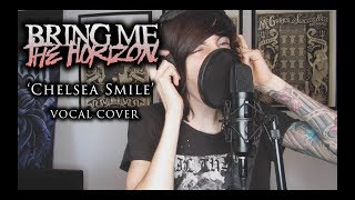 Скачать Bring Me The Horizon Chelsea Smile Vocal Cover