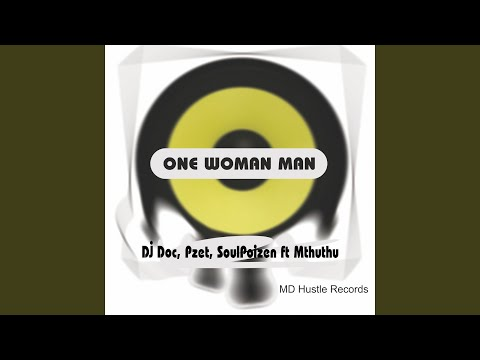 One Woman Man (feat. Mthuthu) (Instrumental)