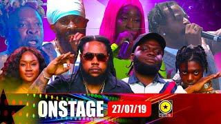 6ix, Squash, Chronic Law, Elephant Man , Spragga Benz, Govana - Onstage July 27 2019 ( Full Show)