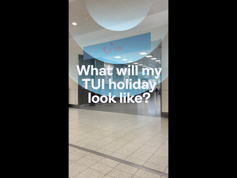 What will my TUI holiday look like? | TUI