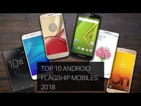 Top 10 Android Mobiles 2018 | Android Flagships 2018 | Tiptop10z