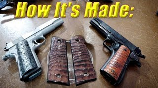 How It's Made:  Exotic Leather 1911 Grips