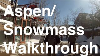 Aspen/Snowmass Village Walkthrough