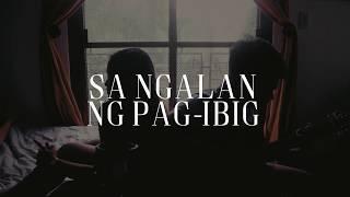 Sa Ngalan Ng Pag-Ibig - December Avenue (Cover by Shane & JJ)