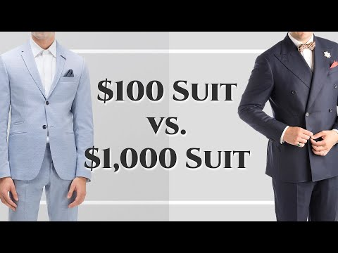 $100 Suit vs $1000 Suit - Differences Between Cheap & Expensive Suits - Gentleman's Gazette