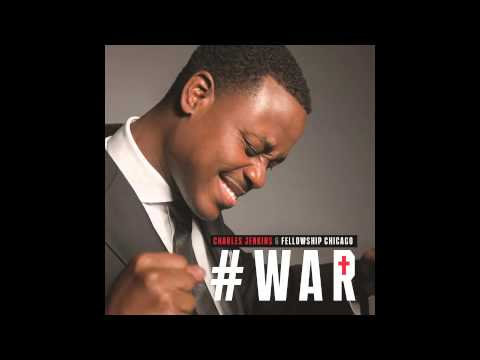 Charles Jenkins & Fellowship Chicago - War