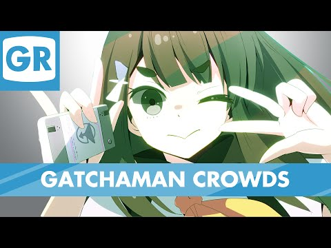 GR Anime Review: Gatchaman Crowds (And Insight)