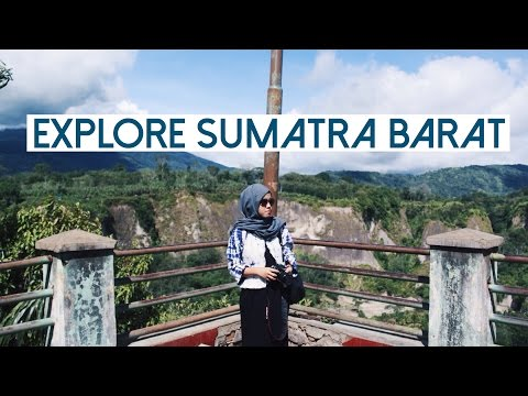 EXPLORE BUKITTINGGI & PADANG! - WEST SUMATERA, INDONESIA