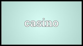Casino Meaning