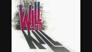 Will And The Kill - 05. Restless To Reckless