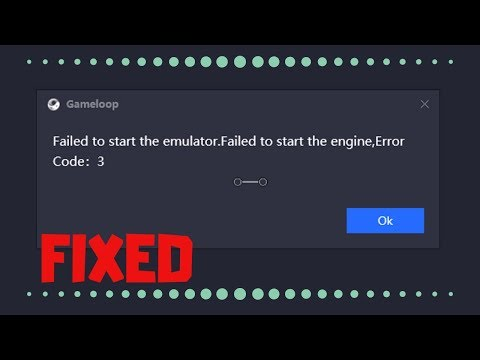 How to fix Gameloop / Tencent Gaming Buddy Error Code 3 Problem