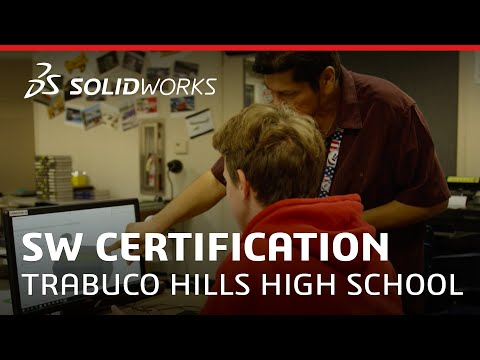 Trabuco Hills High School - SW Certification - SOLIDWORKS