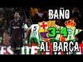 BAÑO DEL BETIS Y SETIÉN AL BARÇA DE VALVERDE: ASÍ NO   FC Barcelona 3-4 Betis