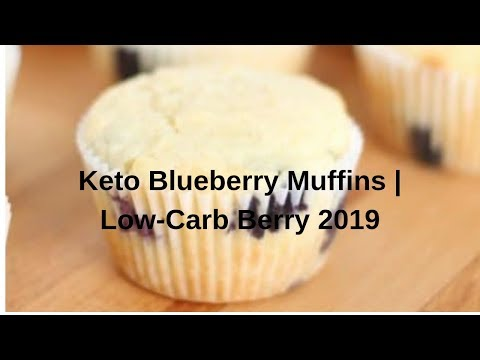 Keto Blueberry Muffins   Low-Carb Berry 2019