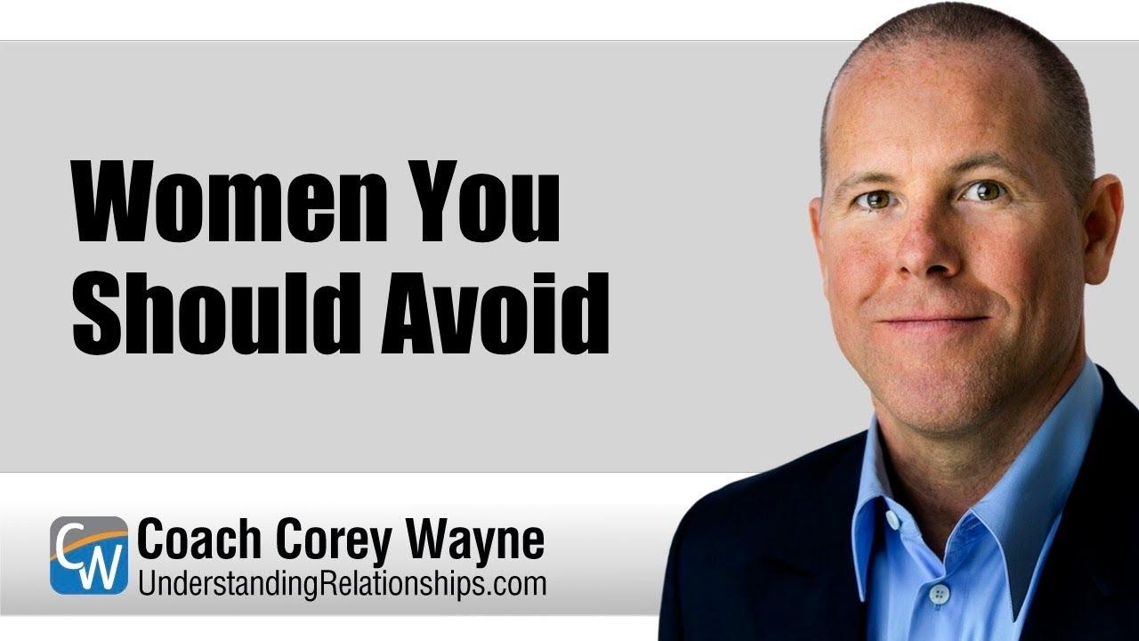 Women You Should Avoid - Coach Corey Wayne - Medium