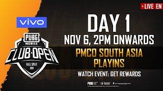 [EN] PMCO South Asia Playins Day 1 | Vivo | Fall Split | PUBG MOBILE CLUB OPEN 2019
