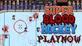 PlayNow: Super Blood Hockey | PC Gameplay