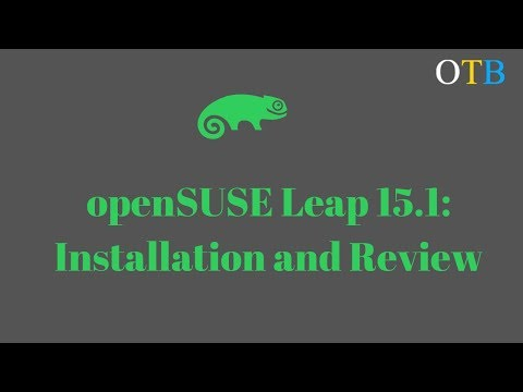 OpenSUSE Leap 15.1: Installation And Review