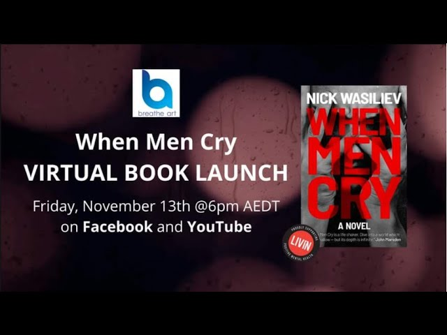 When Men Cry Book Launch (with Scott Whitmont)