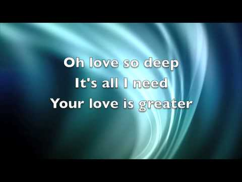 YOUR LOVE IS GREATER (with lyrics)