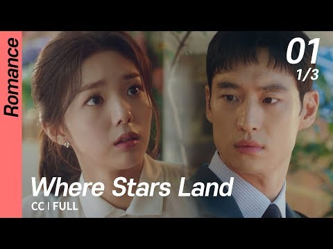 [CC/FULL] Where Stars Land EP01 (1/3) | 여우각시별