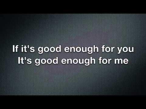 Good Enough - Dodgy