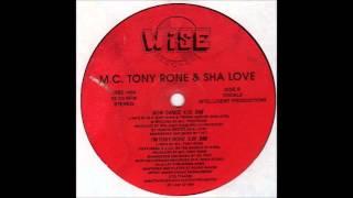 M C  Tony Rone & Sha Love – Now Dance