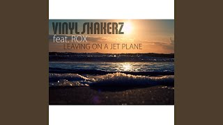 Leaving On a Jet Plane (feat. Rox) (Radio Version)
