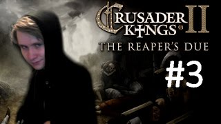 CK2 Reaper's Due - Immortal Ruler - Part 3: Forever Young