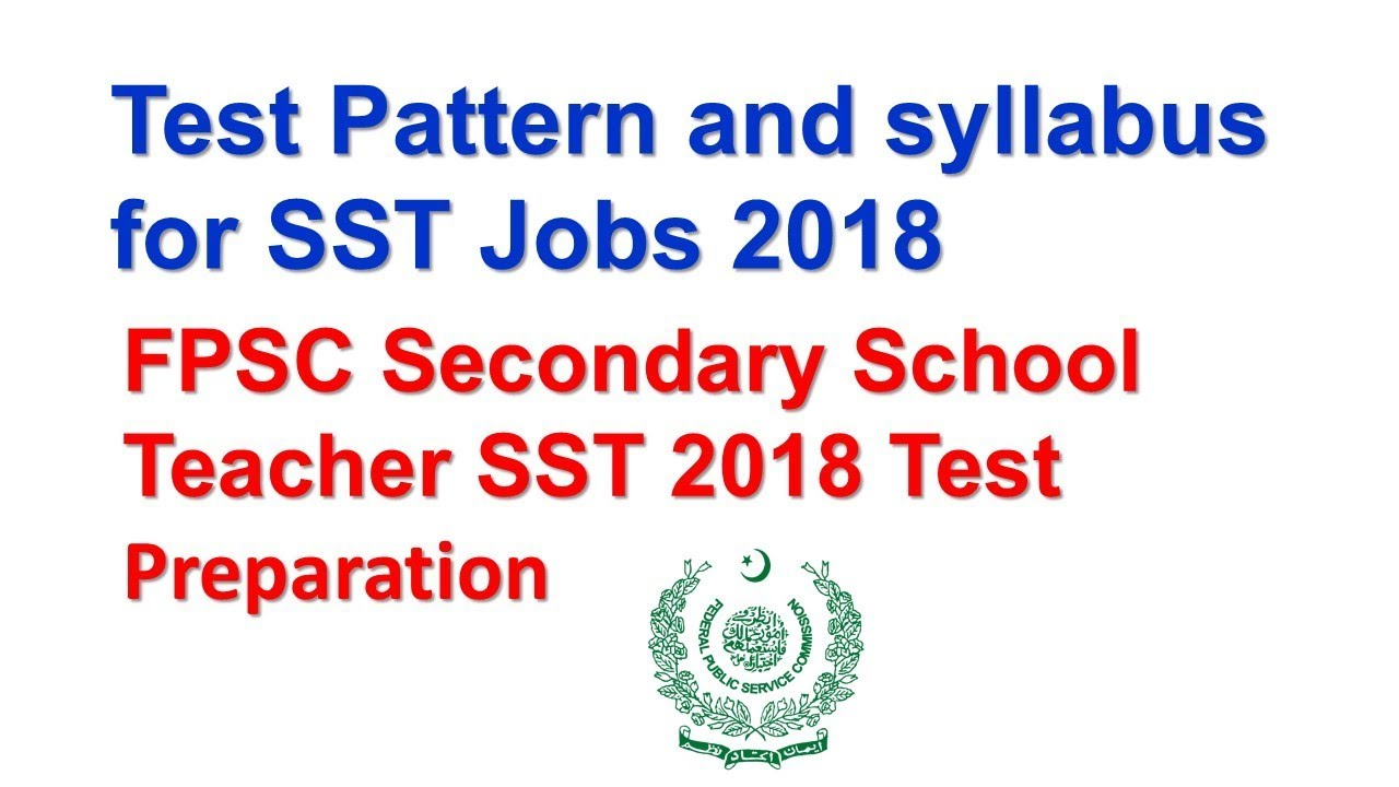 Test Pattern and syllabus For SST Jobs 2018 | FPSC