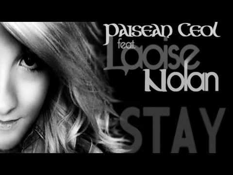 Paisean Ceol - Stay (Original Mix) + PSA