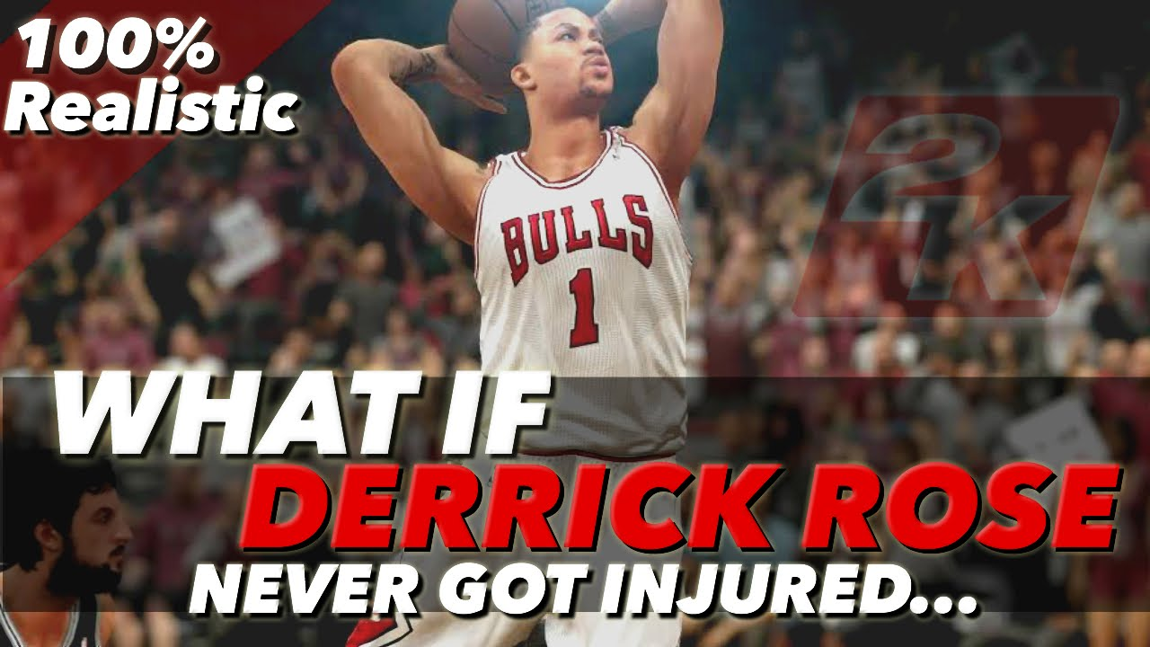 10759c3a5e0d What If Derrick Rose Never Got Injured  (WELL THOUGHT OUT