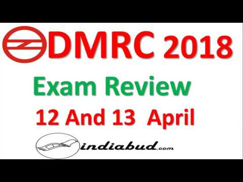 DMRC EXAM REVIEW 2018 ll 12 and 13 April PAPER REVIEW All Shift