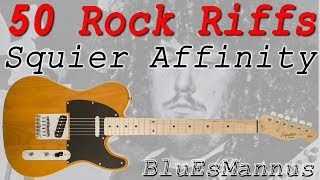 50 Rock Riffs! – Squier Affinity Tele demo