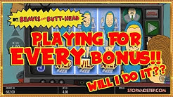 BEAVIS & BUTT-HEAD CHALLENGE! 🙏 WILL I DO IT?? Playing for EVERY Bonus!!